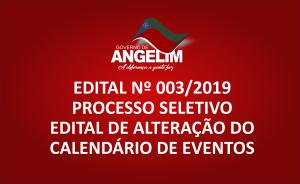 EDITAL DE ALTERAÇÃO DO CALENDÁRIO DE EVENTOS EDITAL Nº 003