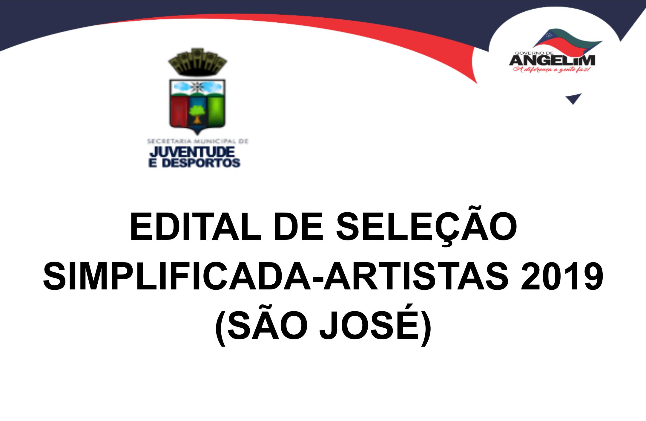 EDITAL DE SELEÇÃO SIMPLIFICADA-ARTISTAS 2019 – (SÃO JOSÉ)