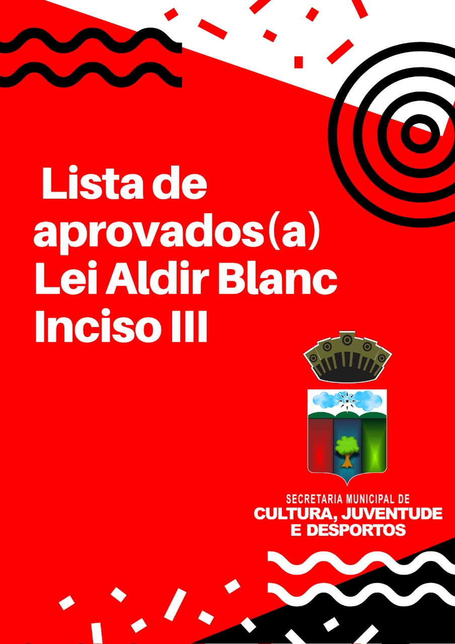 Lista de aprovados(a) Lei Aldir Blanc